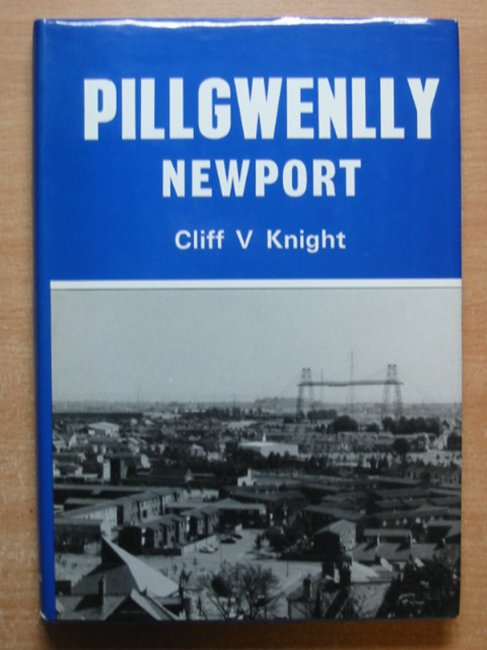 Photo of PILLGWENLLY:NEWPORT written by Knight, Cliff V. published by The Starling Press (STOCK CODE: 586121)  for sale by Stella & Rose's Books
