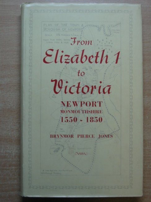 Photo of FROM ELIZABETH I TO VICTORIA written by Jones, Brynmor Pierce published by Newport Corporation (STOCK CODE: 586139)  for sale by Stella & Rose's Books