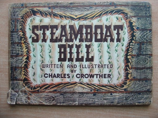 Photo of STEAMBOAT BILL written by Crowther, Charles illustrated by Crowther, Charles published by Collins Clear-Type Press (STOCK CODE: 586786)  for sale by Stella & Rose's Books