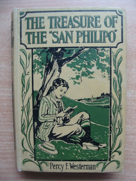 Photo of THE TREASURE OF THE SAN PHILIPO written by Westerman, Percy F. published by The Boy's Own Paper (STOCK CODE: 586853)  for sale by Stella & Rose's Books