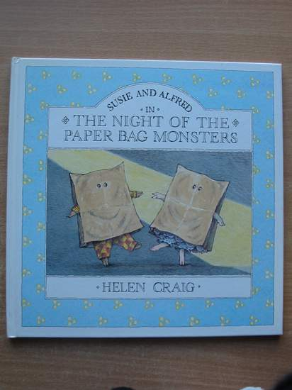 Photo of SUSIE AND ALFRED IN THE NIGHT OF THE PAPER BAG MONSTERS. written by Craig, Helen illustrated by Craig, Helen published by Walker Books (STOCK CODE: 586925)  for sale by Stella & Rose's Books