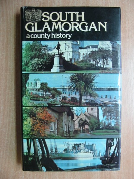 Photo of SOUTH GLAMORGAN A COUNTY HISTORY written by Williams, Stewart published by Stewart Williams (STOCK CODE: 587361)  for sale by Stella & Rose's Books