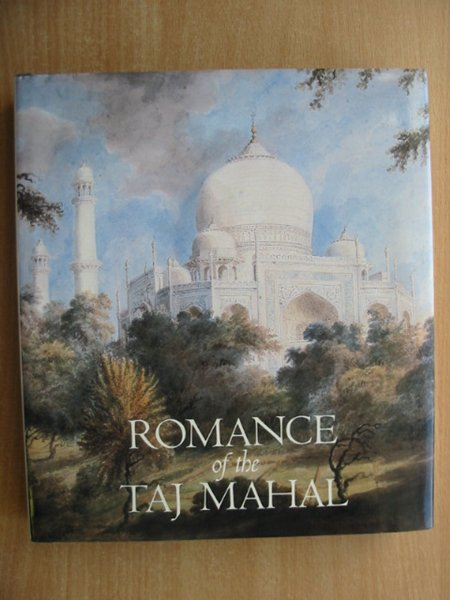 Photo of ROMANCE OF THE TAJ MAHAL written by Pal, Pratapaditya<br />et al,  published by Thames and Hudson (STOCK CODE: 587941)  for sale by Stella & Rose's Books