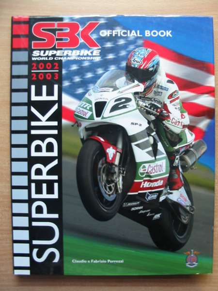 Photo of SUPERBIKE 2002-2003 written by Porrozzi, Claudio published by Sep Editrice (STOCK CODE: 588434)  for sale by Stella & Rose's Books