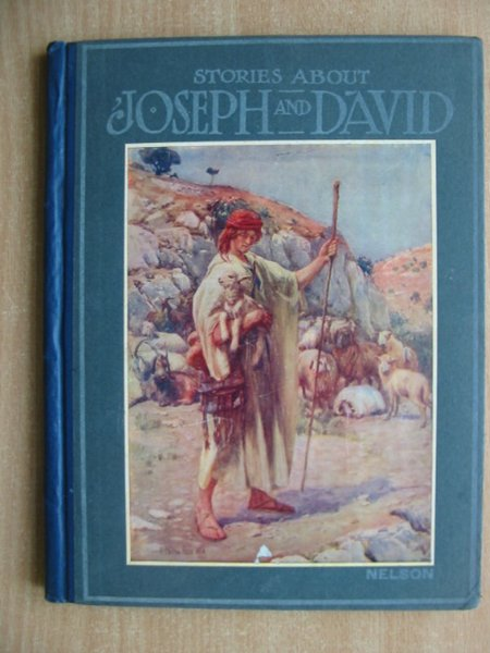 Photo of STORIES ABOUT JOSEPH AND DAVID illustrated by Margetson, W.H.<br />et al., published by T. Nelson & Sons (STOCK CODE: 589622)  for sale by Stella & Rose's Books