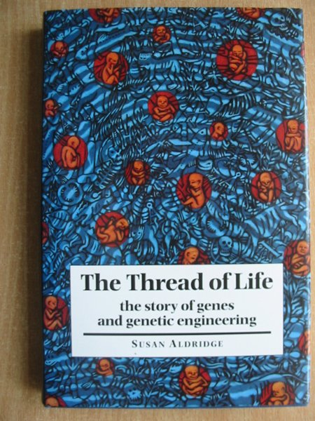 Photo of THE THREAD OF LIFE written by Aldridge, Susan published by Cambridge University Press (STOCK CODE: 589691)  for sale by Stella & Rose's Books