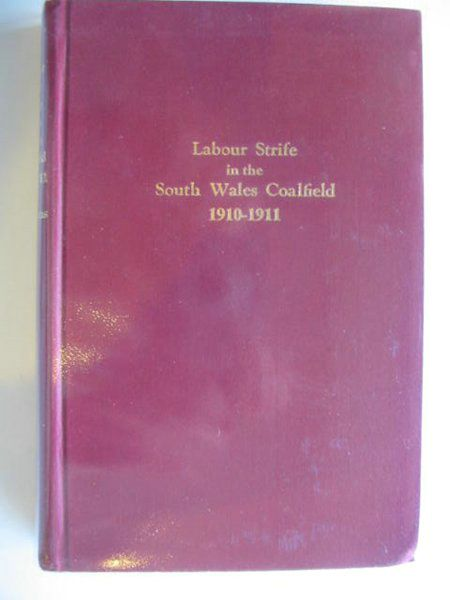 Photo of LABOUR STRIFE IN THE SOUTH WALES COALFIELD 1910-1911 written by Evans, David published by Cymric Federation Press (STOCK CODE: 589736)  for sale by Stella & Rose's Books