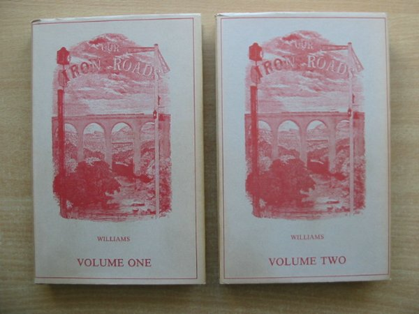 Photo of OUR IRON ROADS (TWO VOLUMES) written by Williams, Frederick S. published by Gresham Books (STOCK CODE: 589829)  for sale by Stella & Rose's Books