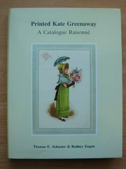Photo of PRINTED KATE GREENAWAY A CATALOGUE RAISONNE written by Schuster, Thomas E.<br />Engen, Rodney K. illustrated by Greenaway, Kate published by T.E. Schuster (STOCK CODE: 589964)  for sale by Stella & Rose's Books
