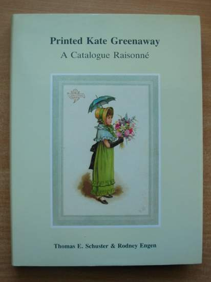 Photo of PRINTED KATE GREENAWAY A CATALOGUE RAISONNE written by Schuster, Thomas E.<br />Engen, Rodney K. illustrated by Greenaway, Kate published by T.E. Schuster (STOCK CODE: 589966)  for sale by Stella & Rose's Books