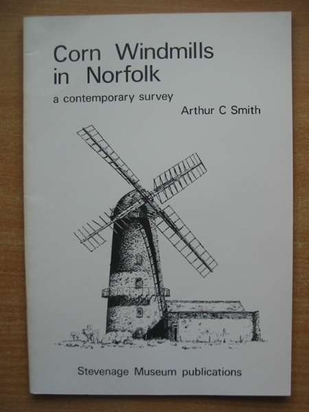 Photo of CORN WINDMILLS IN NORFOLK written by Smith, Arthur C. published by Stevenage Museum (STOCK CODE: 590047)  for sale by Stella & Rose's Books