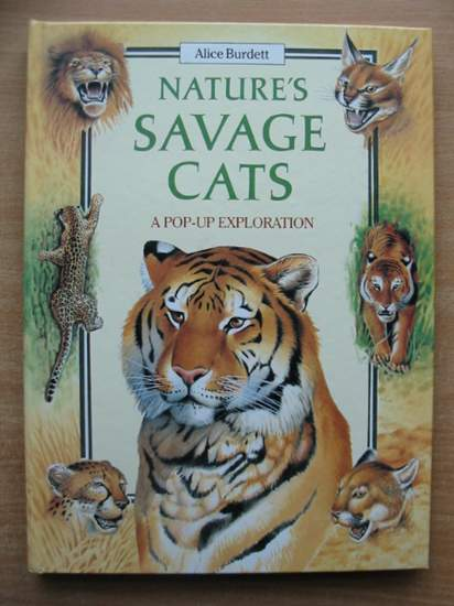 Photo of NATURE'S SAVAGE CATS written by Burdett, Alice illustrated by Burr, Simon<br />Robinson, Andrew<br />Smith, Tony published by Electric Paper (STOCK CODE: 590424)  for sale by Stella & Rose's Books