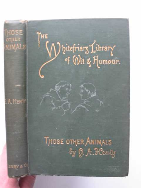 Photo of THOSE OTHER ANIMALS written by Henty, G.A. illustrated by Weir, Harrison published by Henry And Co. (STOCK CODE: 590586)  for sale by Stella & Rose's Books