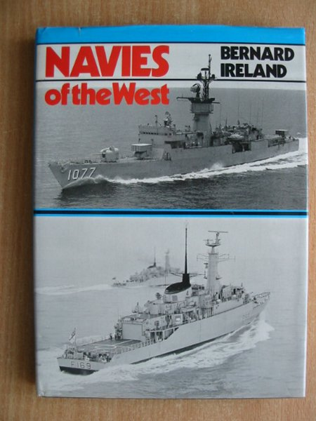 Photo of NAVIES OF THE WEST written by Ireland, Bernard published by Ian Allan (STOCK CODE: 590975)  for sale by Stella & Rose's Books