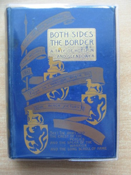 Photo of BOTH SIDES THE BORDER written by Henty, G.A. illustrated by Peacock, Ralph published by Blackie & Son Ltd. (STOCK CODE: 591118)  for sale by Stella & Rose's Books