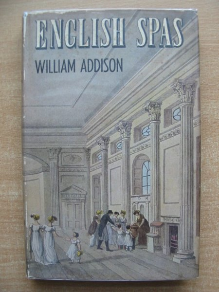 Photo of ENGLISH SPAS written by Addison, William published by B.T. Batsford Ltd. (STOCK CODE: 591144)  for sale by Stella & Rose's Books
