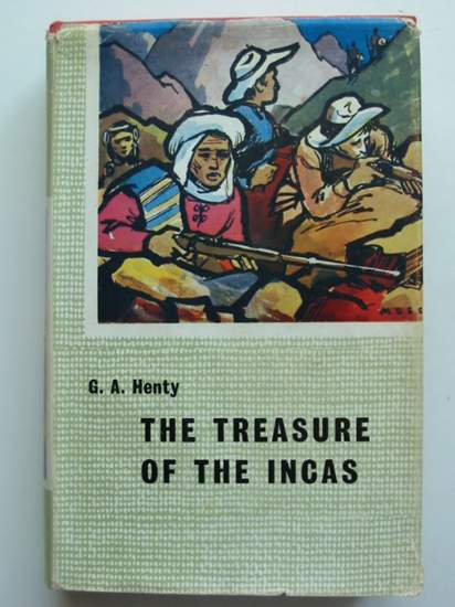 Photo of THE TREASURE OF THE INCAS written by Henty, G.A. illustrated by Moss, James published by Blackie (STOCK CODE: 591701)  for sale by Stella & Rose's Books