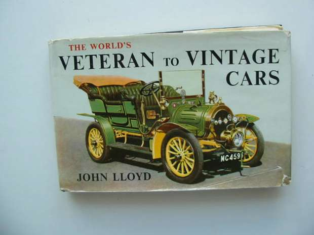 Photo of THE WORLD'S VETERAN TO VINTAGE CARS written by Lloyd, John published by MacDonald (STOCK CODE: 592340)  for sale by Stella & Rose's Books