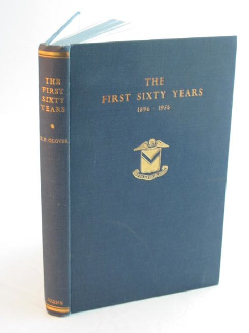 Photo of THE FIRST SIXTY YEARS 1896-1956 written by Glover, E.P. published by R.H. Johns Limited (STOCK CODE: 592747)  for sale by Stella & Rose's Books
