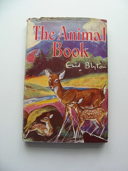 Photo of THE ANIMAL BOOK written by Blyton, Enid illustrated by Nixon, Kathleen published by George Newnes Limited (STOCK CODE: 593825)  for sale by Stella & Rose's Books