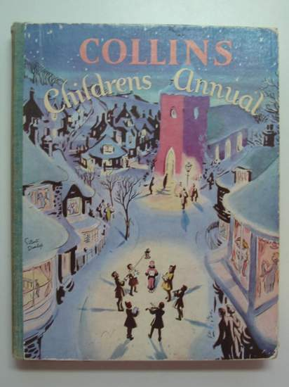 Photo of COLLINS CHILDREN'S ANNUAL written by Moore, Claire<br />Chappell, Mollie<br />Wallace, Ivy L.<br />Needham, Violet<br />et al,  published by Collins (STOCK CODE: 594319)  for sale by Stella & Rose's Books