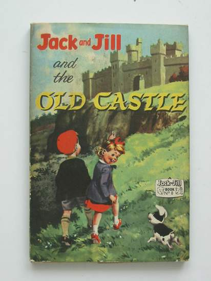 Photo of JACK AND JILL AND THE OLD CASTLE published by Fleetway Publications Ltd. (STOCK CODE: 594730)  for sale by Stella & Rose's Books