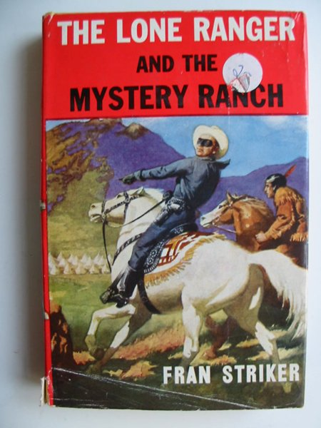 Photo of THE LONE RANGER AND THE MYSTERY RANCH written by Striker, Fran published by Sampson Low (STOCK CODE: 594974)  for sale by Stella & Rose's Books