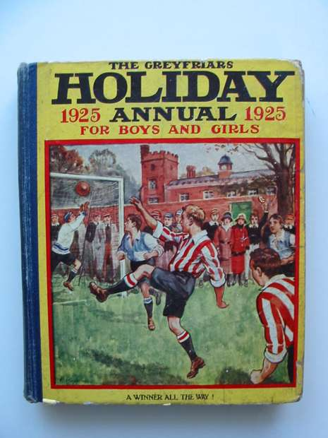 Photo of THE GREYFRIARS HOLIDAY ANNUAL 1925 written by Richards, Frank published by The Amalgamated Press (STOCK CODE: 595712)  for sale by Stella & Rose's Books