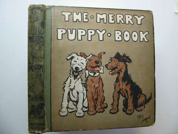 Photo of THE MERRY PUPPY BOOK written by Aldin, Cecil illustrated by Aldin, Cecil published by Henry Frowde, Hodder & Stoughton (STOCK CODE: 595721)  for sale by Stella & Rose's Books