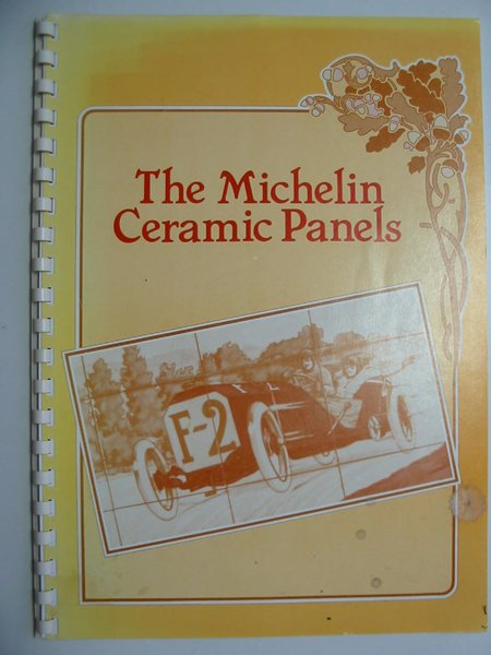 Photo of THE MICHELIN CERAMIC PANELS illustrated by Montaut, Edouard published by Michelin (STOCK CODE: 595865)  for sale by Stella & Rose's Books