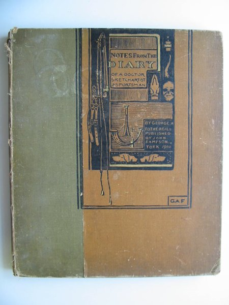 Photo of NOTES FROM THE DIARY OF A DOCTOR, SKETCH ARTIST AND SPORTSMAN written by Fothergill, George Algernon illustrated by Fothergill, George Algernon published by John Sampson (STOCK CODE: 596114)  for sale by Stella & Rose's Books