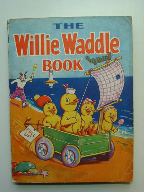 Photo of THE WILLIE WADDLE BOOK 1947 published by John Leng (STOCK CODE: 596330)  for sale by Stella & Rose's Books