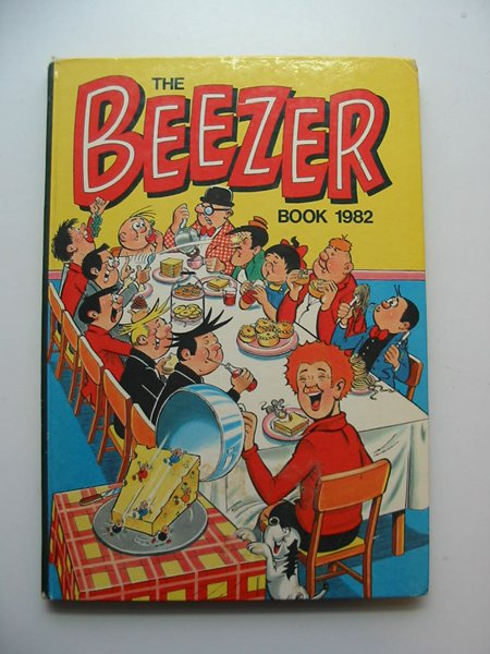 Photo of THE BEEZER BOOK 1982 published by D.C. Thomson & Co Ltd. (STOCK CODE: 596431)  for sale by Stella & Rose's Books
