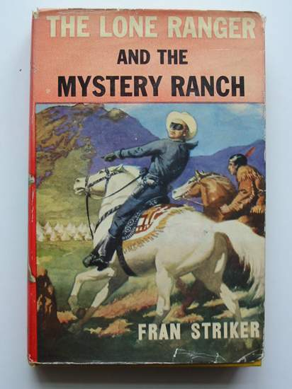 Photo of THE LONE RANGER AND THE MYSTERY RANCH written by Striker, Fran published by Sampson Low (STOCK CODE: 596876)  for sale by Stella & Rose's Books