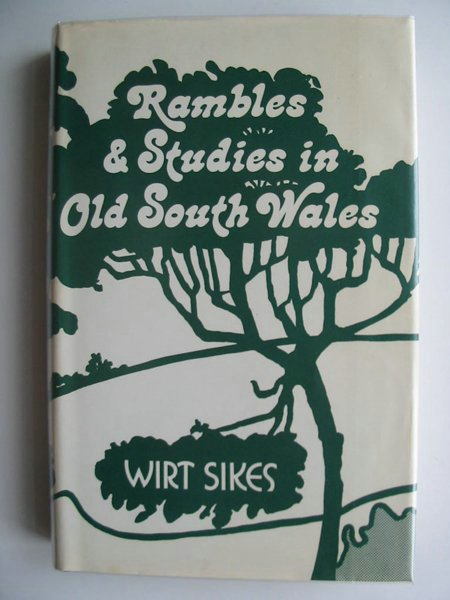 Photo of RAMBLES AND STUDIES IN OLD SOUTH WALES written by Sikes, Wirt published by Stewart Williams (STOCK CODE: 596997)  for sale by Stella & Rose's Books