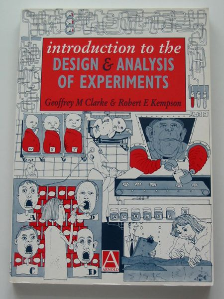 Photo of INTRODUCTION TO THE DESIGN & ANALYSIS OF EXPERIMENTS written by Clarke, Geoffrey M.<br />Kempson, Robert E. published by Arnold (STOCK CODE: 597578)  for sale by Stella & Rose's Books