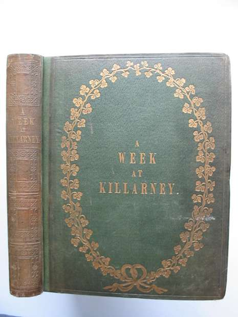 Photo of A WEEK AT KILLARNEY written by Hall, Mr. S.C.<br />Hall, Mrs. S.C. illustrated by Creswick, T.<br />Bartlett, A.R.<br />Bartlett, W.H. published by Virtue And Co. (STOCK CODE: 597774)  for sale by Stella & Rose's Books