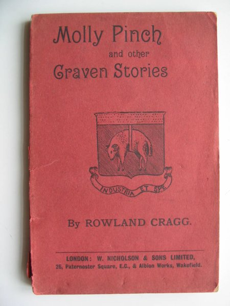 Photo of MOLLY PINCH AND OTHER CRAVEN STORIES written by Cragg, Rowland published by W. Nicholson & Sons Ltd. (STOCK CODE: 597965)  for sale by Stella & Rose's Books