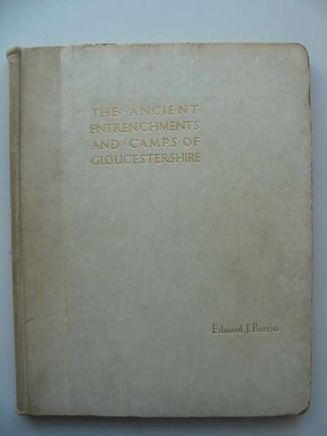 Photo of THE ANCIENT ENTRENCHMENTS AND CAMPS OF GLOUCESTERSHIRE written by Burrow, Edward J. published by Ed. J. Burrow & Co. Ltd. (STOCK CODE: 598083)  for sale by Stella & Rose's Books