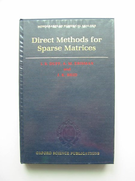 Photo of DIRECT METHODS FOR SPARSE MATRICES written by Duff, I.S.<br />Erisman, A.M.<br />Reid, J.K. published by Oxford University Press (STOCK CODE: 598129)  for sale by Stella & Rose's Books