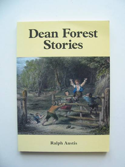 Photo of DEAN FOREST STORIES written by Anstis, Ralph published by Albion House (STOCK CODE: 598173)  for sale by Stella & Rose's Books