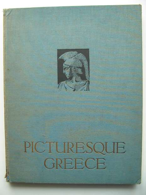 Photo of PICTURESQUE GREECE published by T. Fisher Unwin (STOCK CODE: 598421)  for sale by Stella & Rose's Books