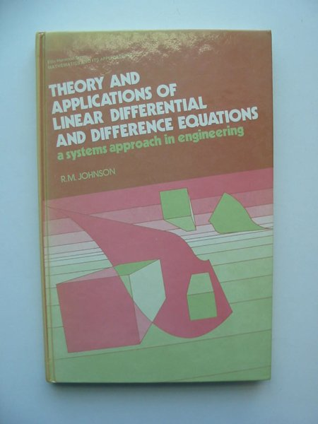 Photo of THEORY AND APPLICATIONS OF LINEAR DIFFERENTIAL AND DIFFERENCE EQUATIONS written by Johnson, R.M. published by Ellis Horwood Ltd (STOCK CODE: 598863)  for sale by Stella & Rose's Books