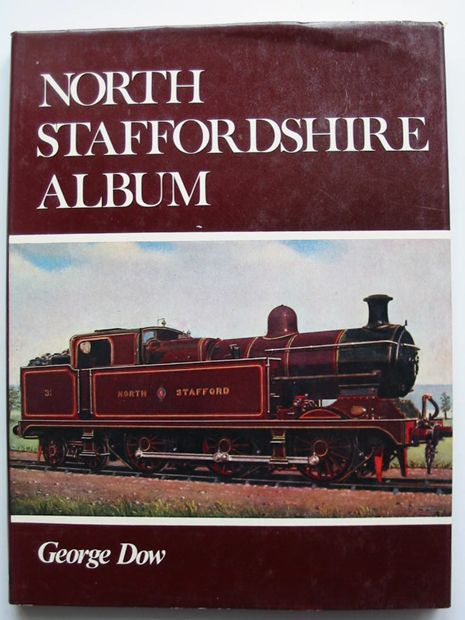Photo of NORTH STAFFORDSHIRE ALBUM written by Dow, George published by Ian Allan (STOCK CODE: 599152)  for sale by Stella & Rose's Books