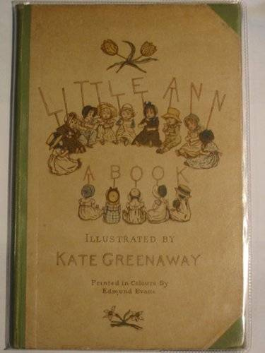 Photo of LITTLE ANN AND OTHER POEMS written by Taylor, Jane<br />Taylor, Ann illustrated by Greenaway, Kate published by George Routledge & Sons (STOCK CODE: 606453)  for sale by Stella & Rose's Books