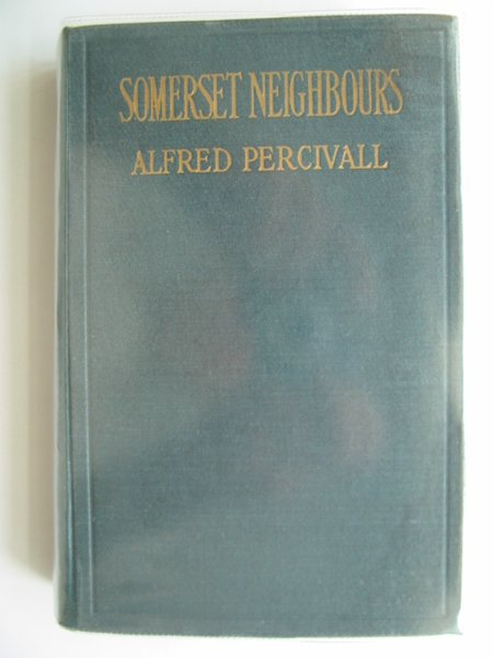 Photo of SOMERSET NEIGHBOURS written by Percivall, Alfred published by Mills & Boon (STOCK CODE: 606777)  for sale by Stella & Rose's Books