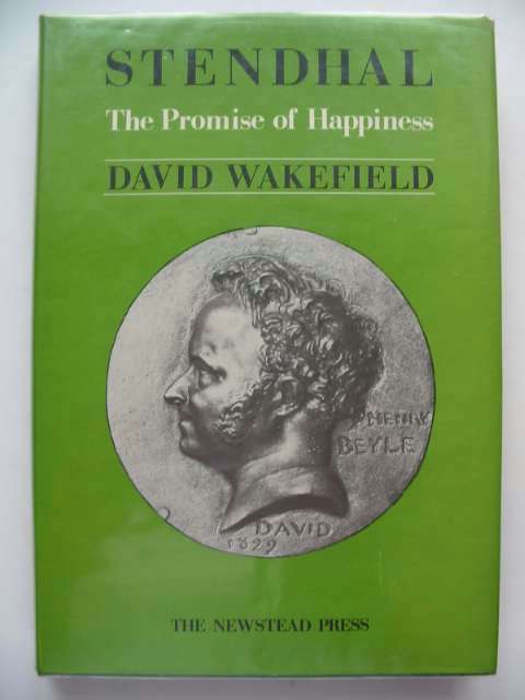 Photo of STENDHAL THE PROMISE OF HAPPINESS written by Wakefield, David published by The Newstead Press (STOCK CODE: 608993)  for sale by Stella & Rose's Books