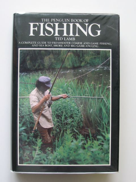 Photo of THE PENGUIN BOOK OF FISHING written by Lamb, Ted published by The Fishing Book Club (STOCK CODE: 611471)  for sale by Stella & Rose's Books