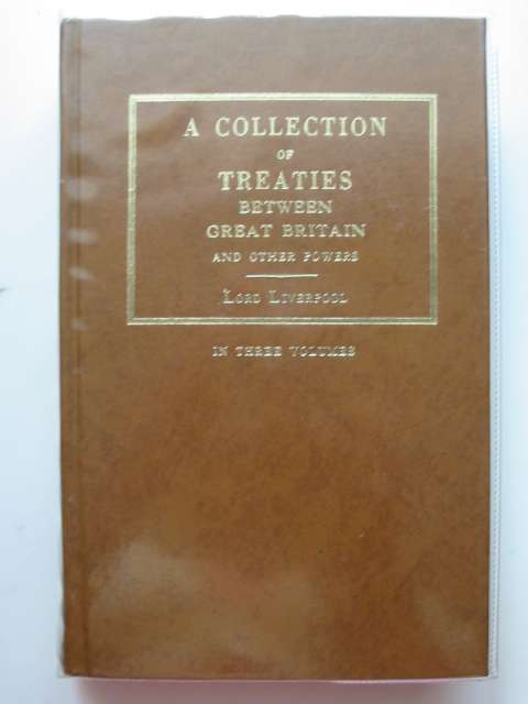 Photo of A COLLECTION OF TREATIES BETWEEN GREAT BRITAIN AND OTHER POWERS VOLUME I written by Jenkinson, Charles published by Augustus M. Kelley (STOCK CODE: 613546)  for sale by Stella & Rose's Books