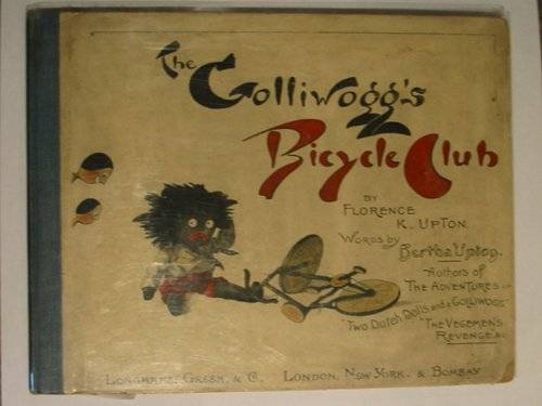 Photo of THE GOLLIWOGG'S BICYCLE CLUB written by Upton, Bertha illustrated by Upton, Florence published by Longmans, Green & Co. (STOCK CODE: 615075)  for sale by Stella & Rose's Books